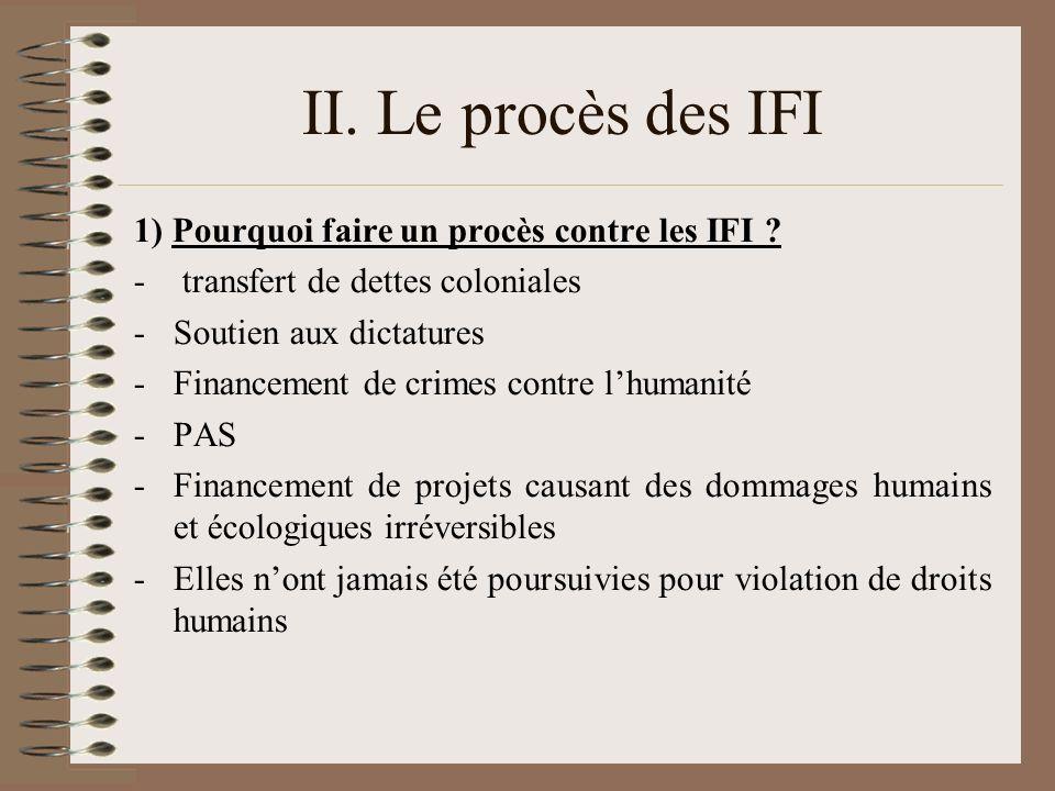 II. Le procès des IFI 1) Pourquoi faire un procès contre les IFI