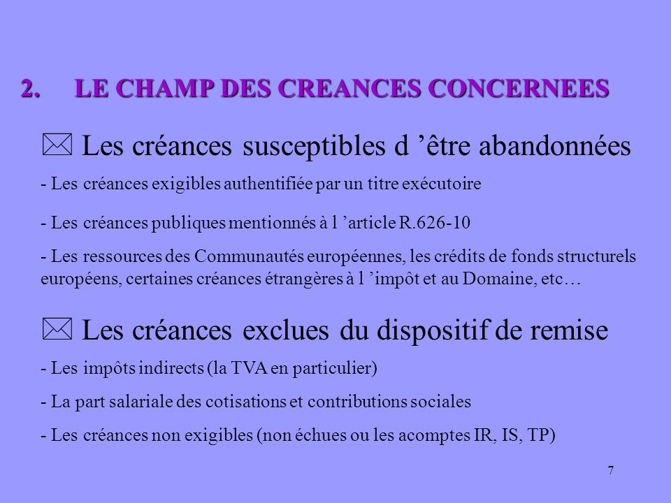 2. LE CHAMP DES CREANCES CONCERNEES