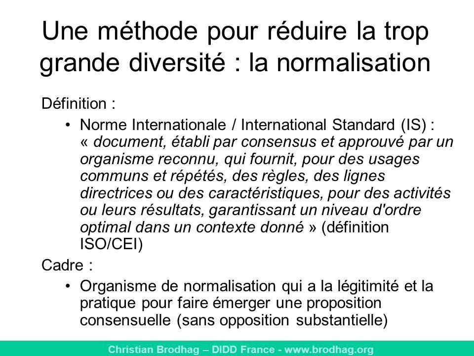 Une méthode pour réduire la trop grande diversité : la normalisation