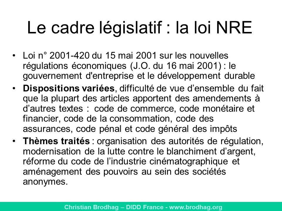 Le cadre législatif : la loi NRE