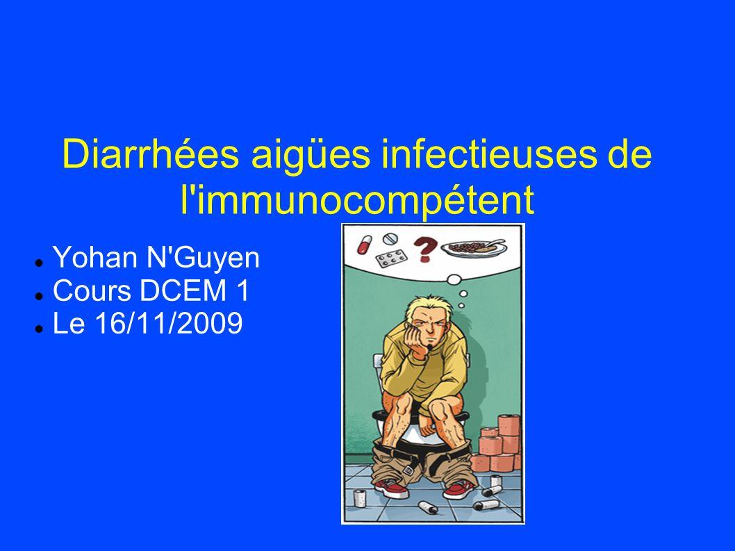 Diarrhées aigües infectieuses de l immunocompétent