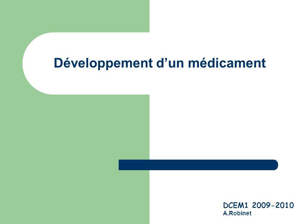 Développement d'un médicament