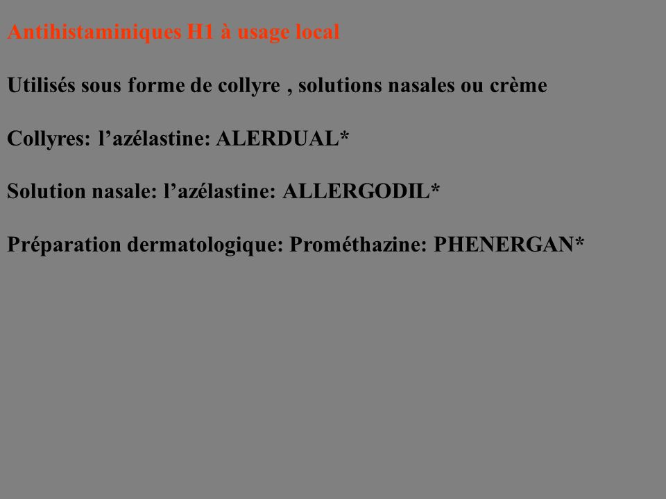 Antihistaminiques H1 à usage local