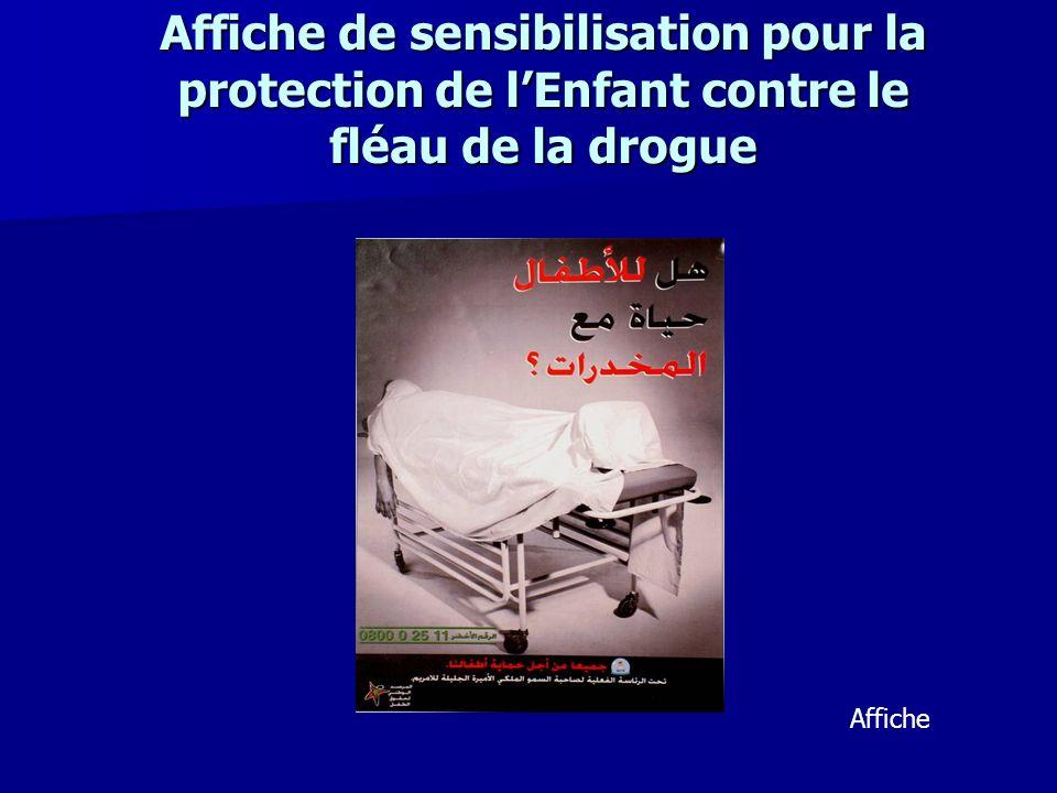 Affiche de sensibilisation pour la protection de l'Enfant contre le fléau de la drogue