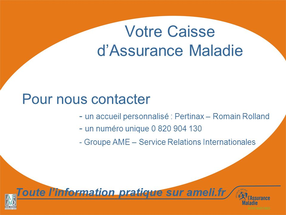 Votre Caisse d'Assurance Maladie