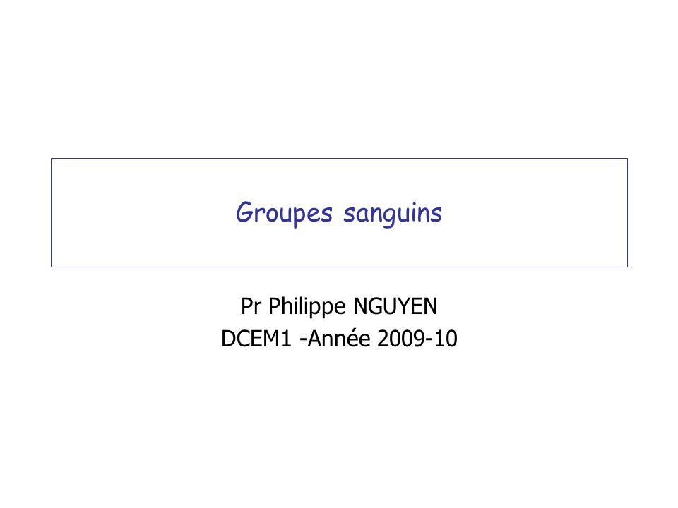 Pr Philippe NGUYEN DCEM1 -Année 2009-10