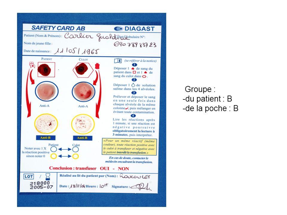 Groupe : du patient : B de la poche : B
