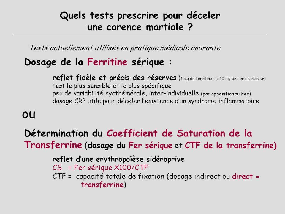 Quels tests prescrire pour déceler une carence martiale