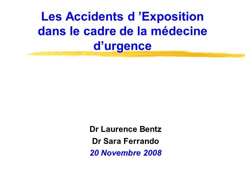 Les Accidents d 'Exposition dans le cadre de la médecine d'urgence