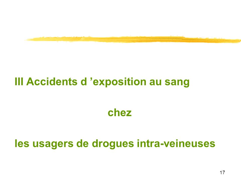 III Accidents d 'exposition au sang
