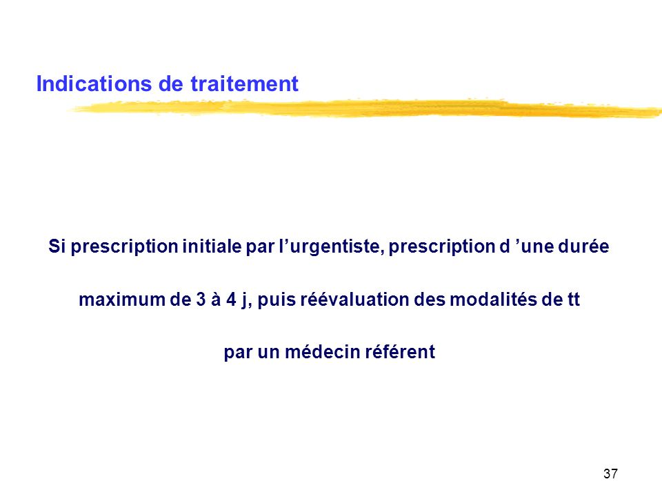 Indications de traitement