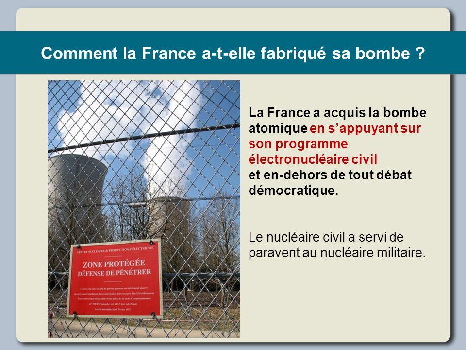 Comment la France a-t-elle fabriqué sa bombe