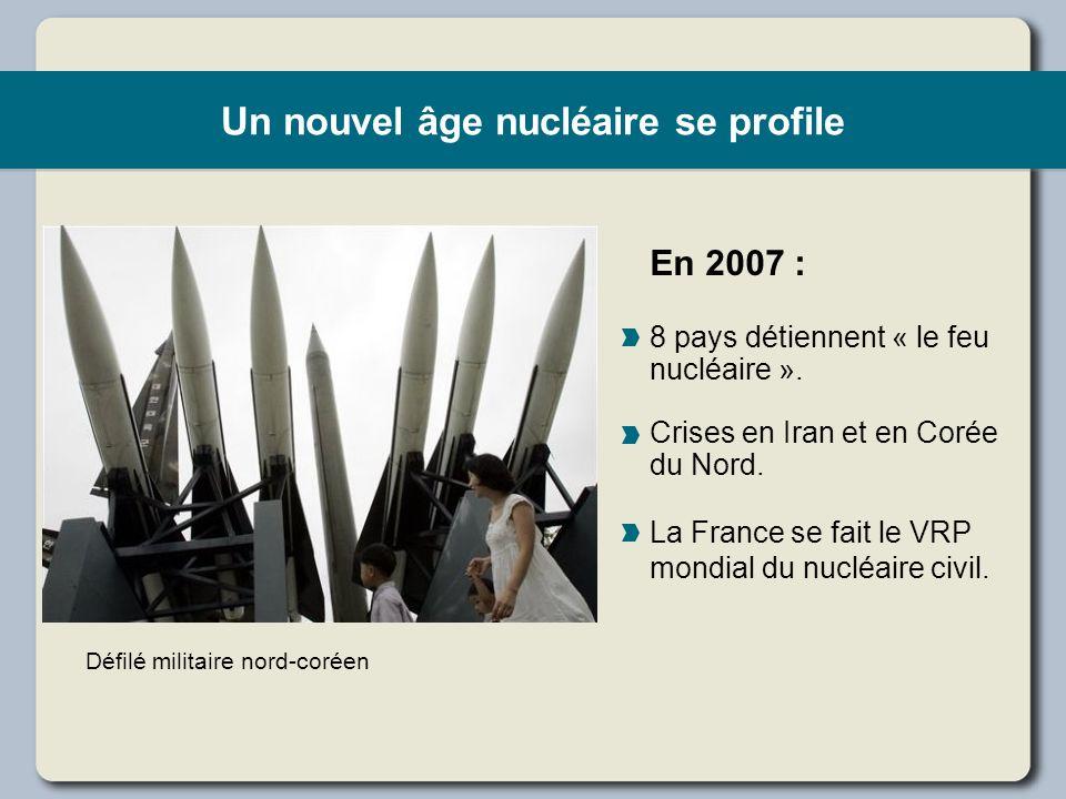 Un nouvel âge nucléaire se profile