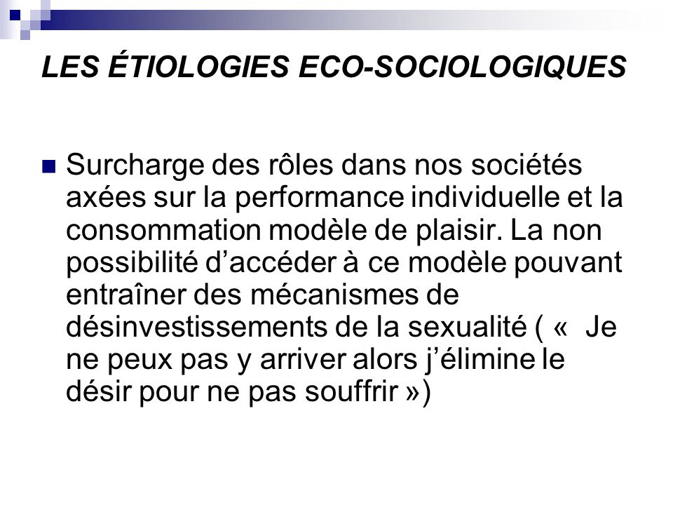 LES ÉTIOLOGIES ECO-SOCIOLOGIQUES