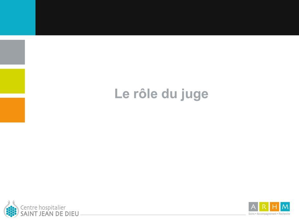 Le rôle du juge