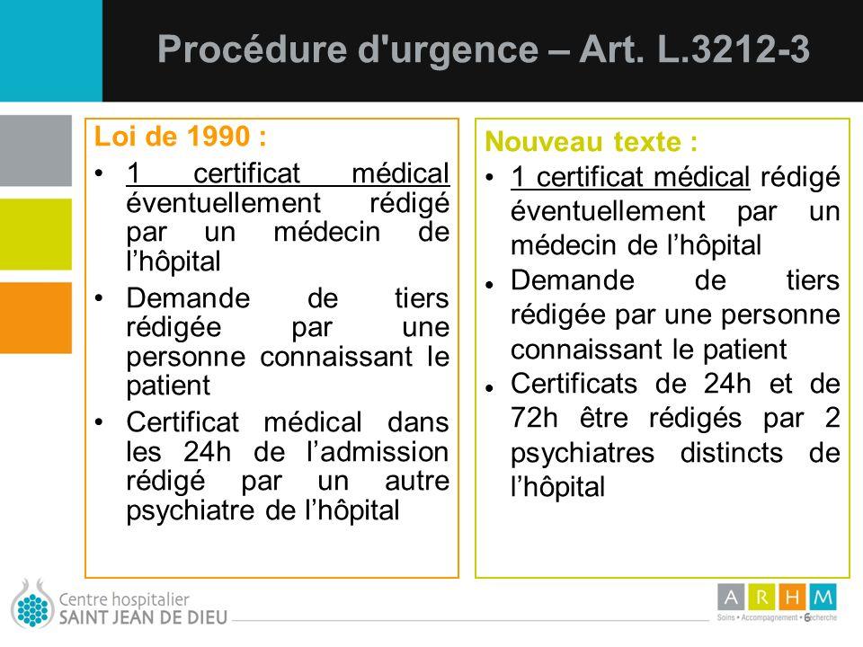 Procédure d urgence – Art. L.3212-3