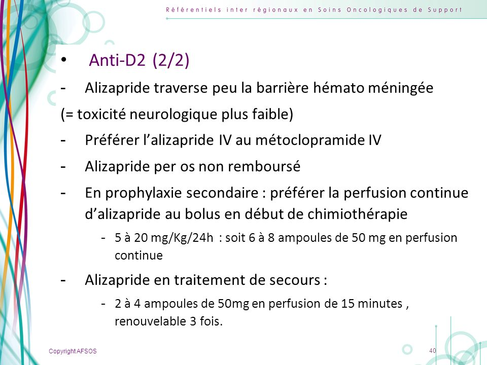 Anti-D2 (2/2) Alizapride traverse peu la barrière hémato méningée