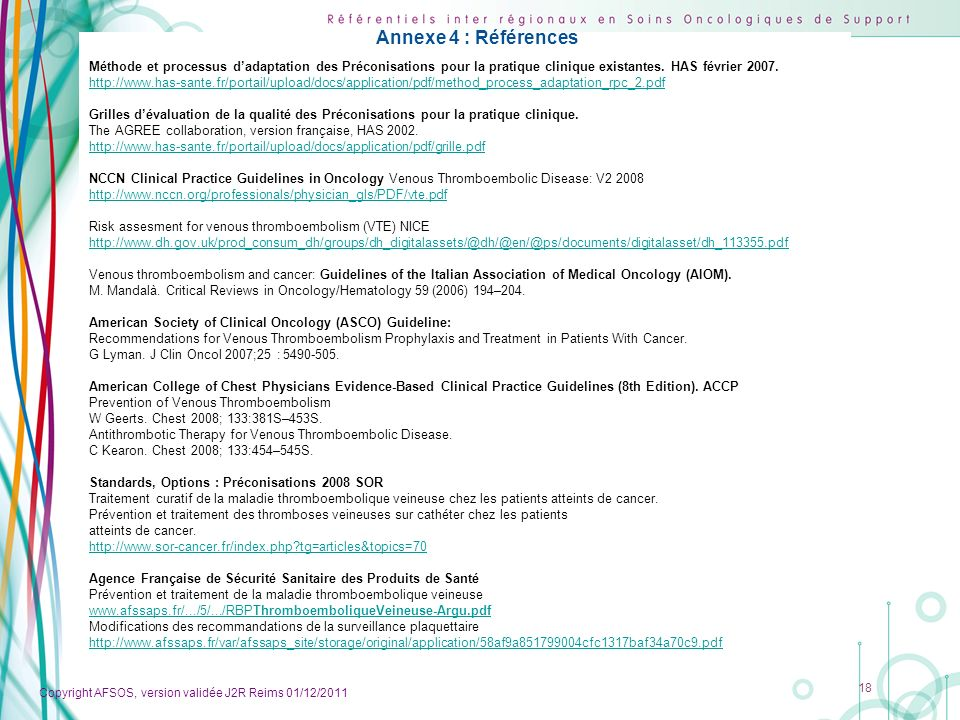 Annexe 4 : Références Méthode et processus d'adaptation des Préconisations pour la pratique clinique existantes. HAS février 2007.