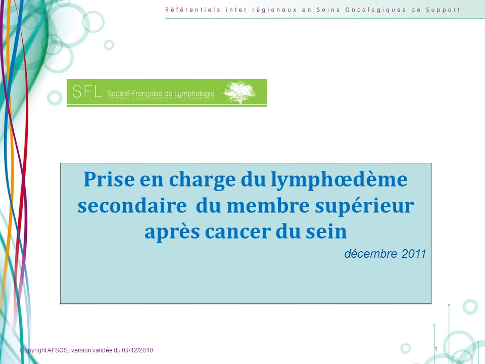 Prise en charge du lymphœdème secondaire du membre supérieur après cancer du sein