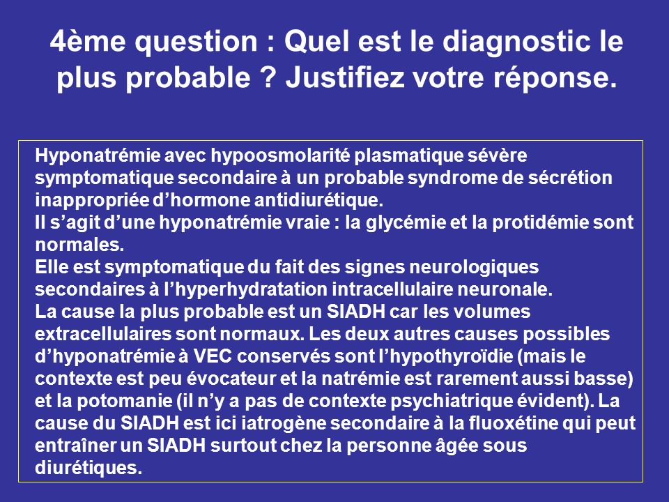 4ème question : Quel est le diagnostic le plus probable