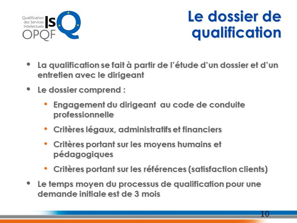 Le dossier de qualification