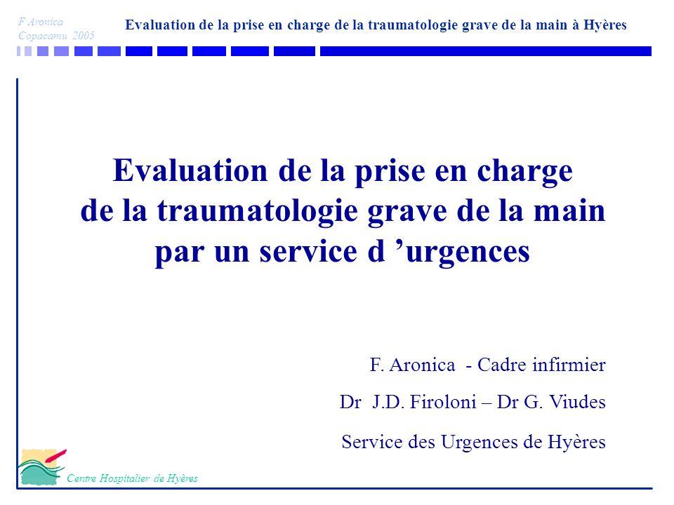 Evaluation de la prise en charge de la traumatologie grave de la main par un service d 'urgences