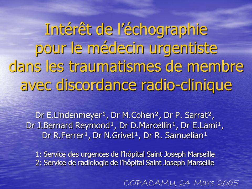Intérêt de l'échographie pour le médecin urgentiste dans les traumatismes de membre avec discordance radio-clinique