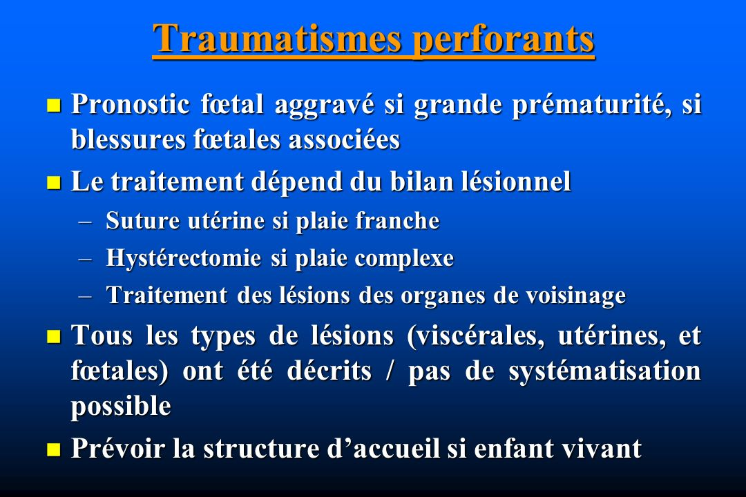 Traumatismes perforants