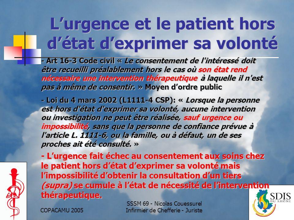 L'urgence et le patient hors d'état d'exprimer sa volonté