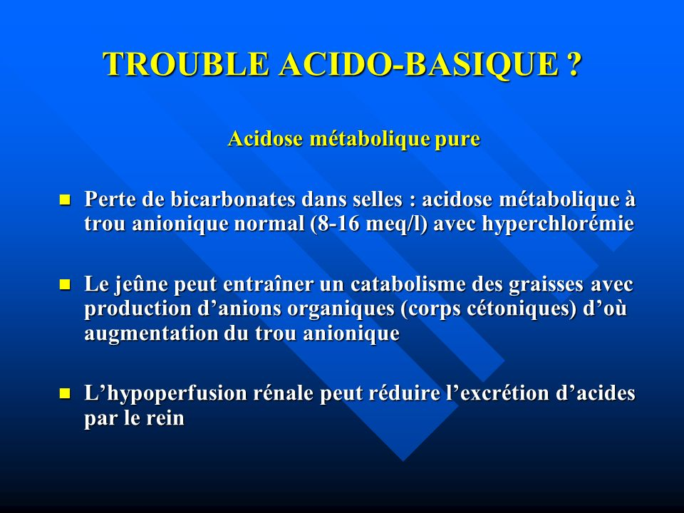 TROUBLE ACIDO-BASIQUE