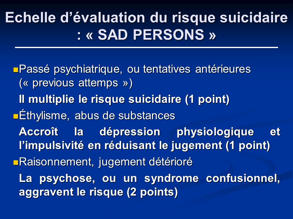 Echelle d'évaluation du risque suicidaire : « SAD PERSONS »