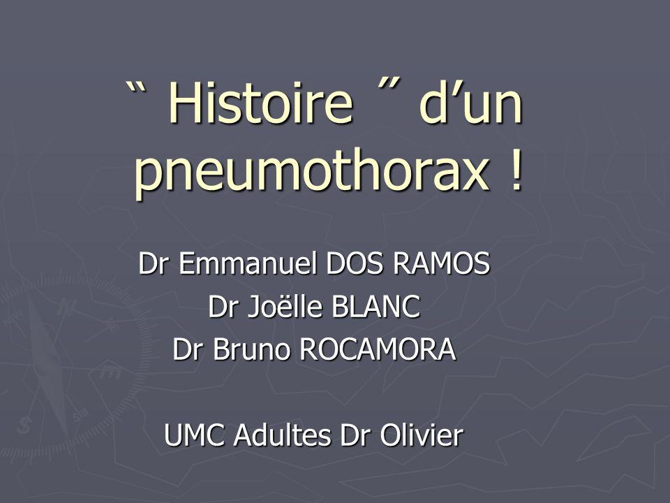 ̏ Histoire ˝ d'un pneumothorax !