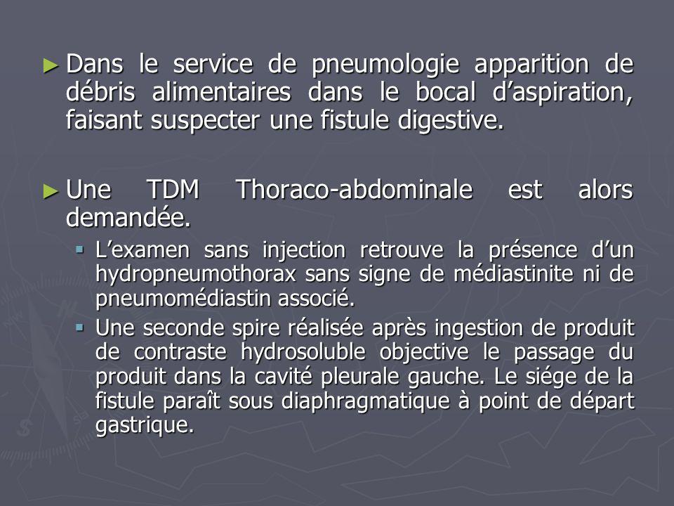 Une TDM Thoraco-abdominale est alors demandée.