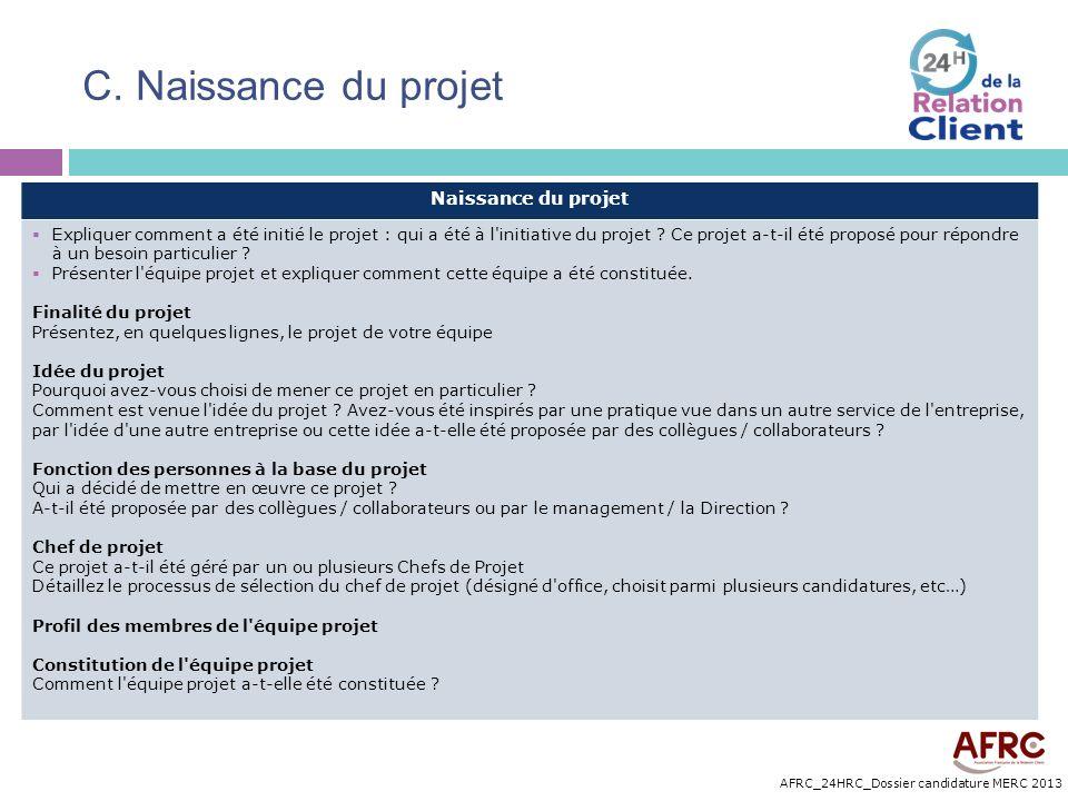 C. Naissance du projet Naissance du projet