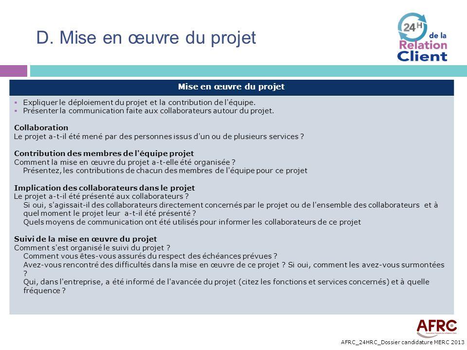 D. Mise en œuvre du projet
