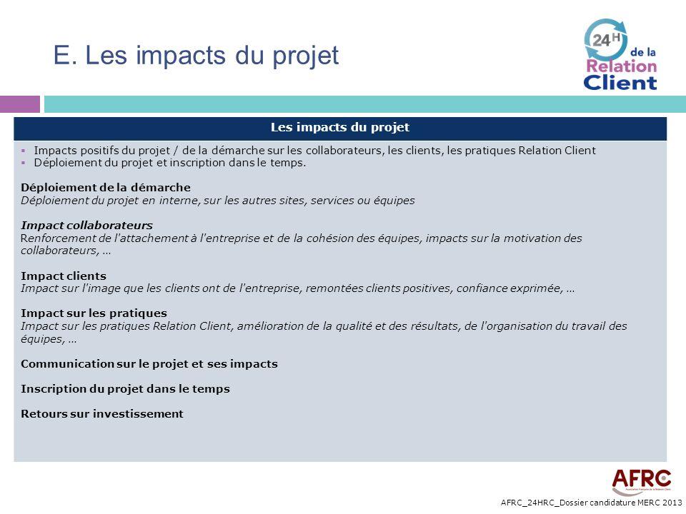 E. Les impacts du projet Les impacts du projet