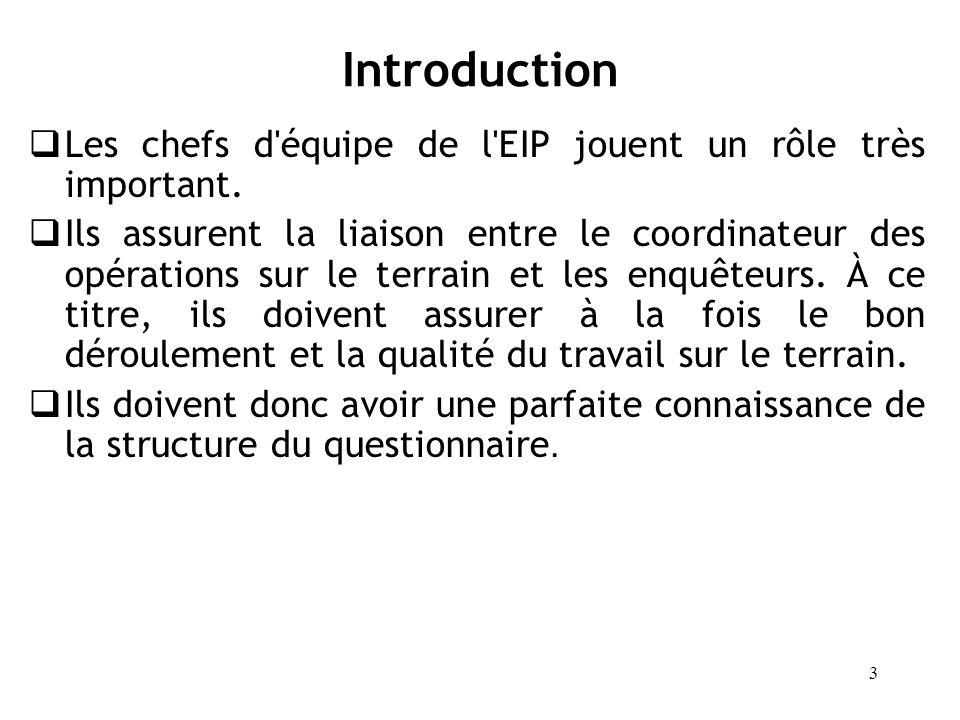 Introduction Les chefs d équipe de l EIP jouent un rôle très important.