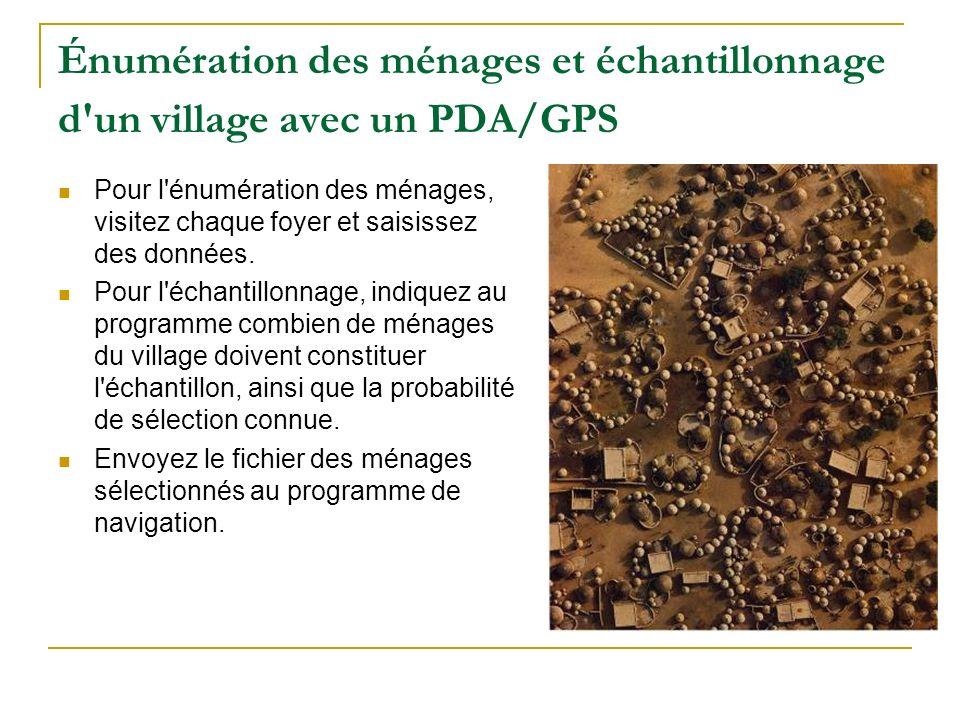 Énumération des ménages et échantillonnage d un village avec un PDA/GPS