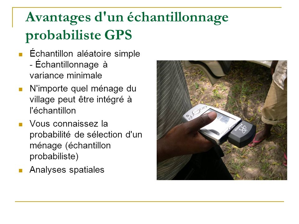 Avantages d un échantillonnage probabiliste GPS