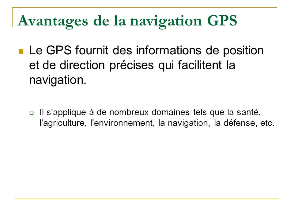 Avantages de la navigation GPS