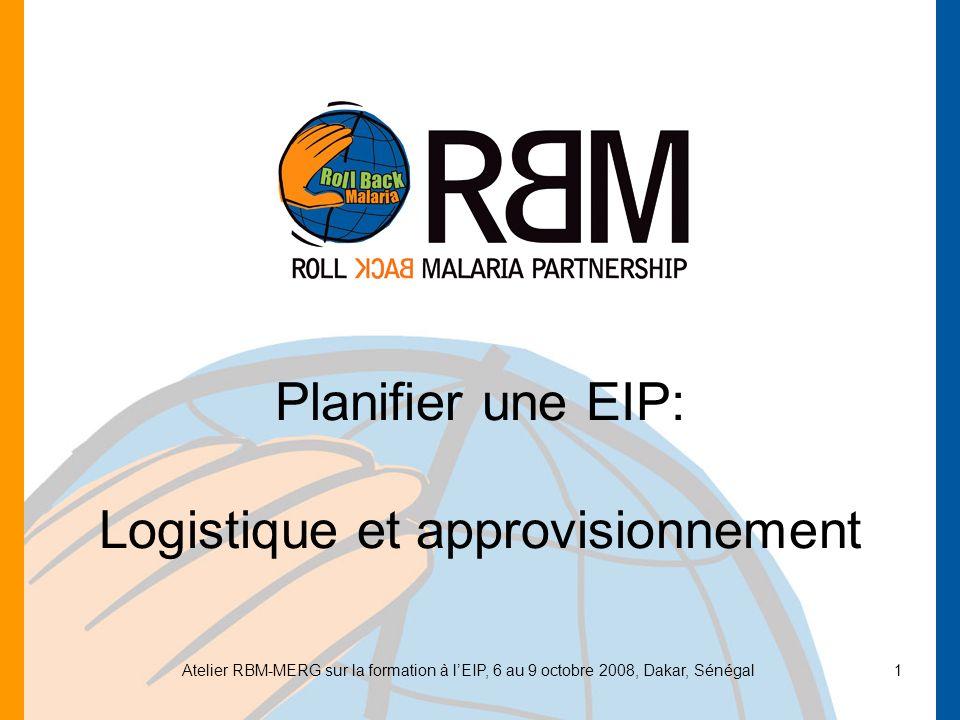 Planifier une EIP: Logistique et approvisionnement