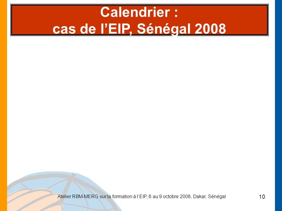 Calendrier : cas de l'EIP, Sénégal 2008