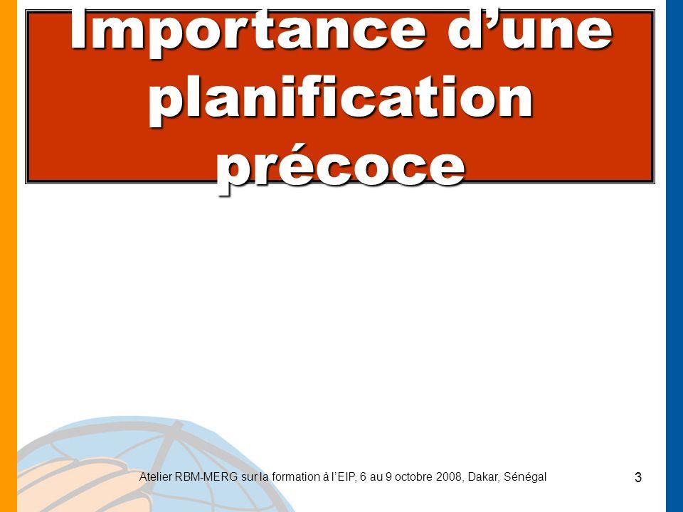 Importance d'une planification précoce