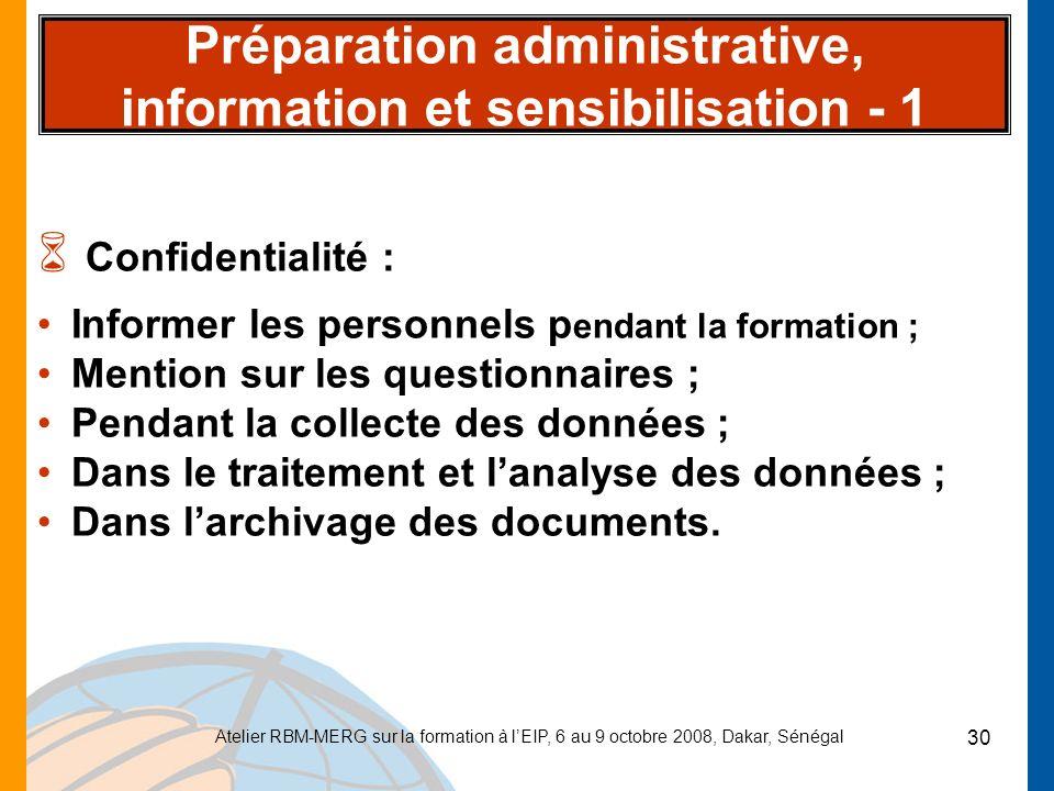 Préparation administrative, information et sensibilisation - 1
