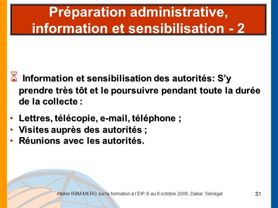 Préparation administrative, information et sensibilisation - 2