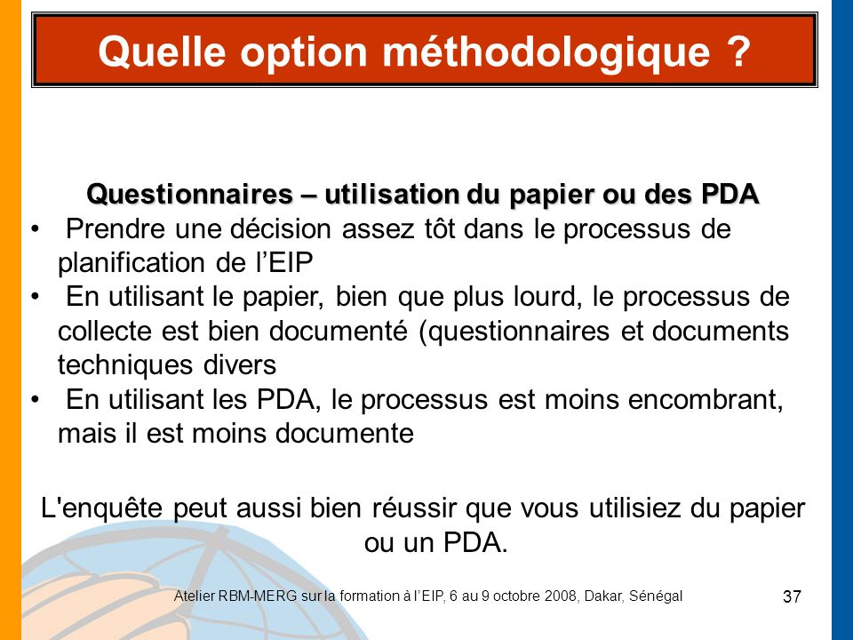 Quelle option méthodologique