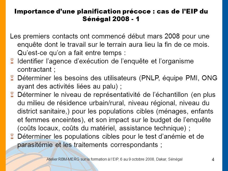Importance d'une planification précoce : cas de l'EIP du Sénégal 2008 - 1