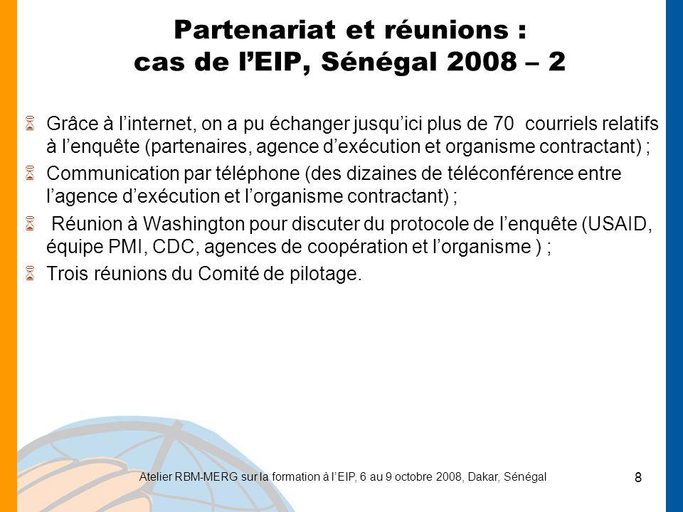 Partenariat et réunions : cas de l'EIP, Sénégal 2008 – 2