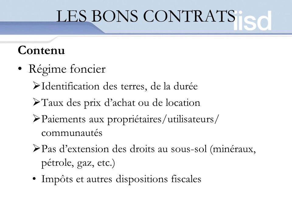 LES BONS CONTRATS Contenu Régime foncier