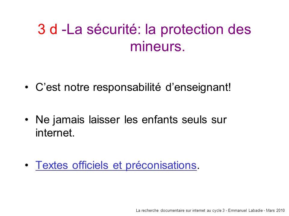 3 d -La sécurité: la protection des mineurs.